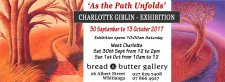 """""""As the Path Unfolds"""" - Charlotte Giblin Art Exhibition"""