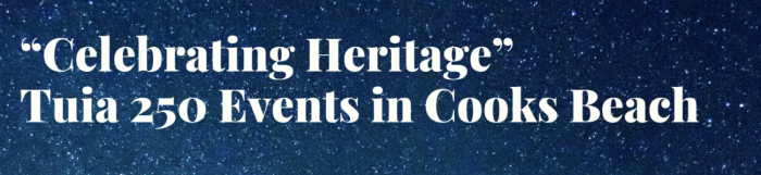 Celebrating Heritage - Tuia 250 Events in Cooks Beach